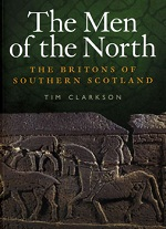 The Men of the North: the Britons of Southern Scotland