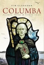 Columba: Pilgrim, Priest, Patron Saint